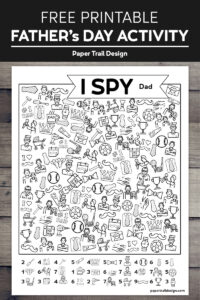 Father's Day I spy activity page on a wood background with text overlay- free printable Father's Day activity