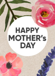Mother's day card with pink and purple flowers and text- Happy Mother's Day