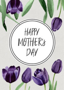 Mother's Day card with purple flowers and text- Happy Mother's Day