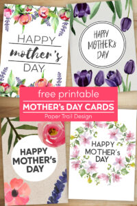 Four Mother's Day cards with floral decoration on wood background with text overlay- free printable Mother's Day cards