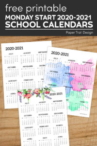Plain, watercolor, and floral one page calendars on wood background with text overlay- free printable Monday start 2020-2021 school calendars