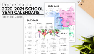 Three year at a glance calendars in plain, watercolor, and floral with plant and notebook with text overlay- free printable 2020-2021 school year calendars