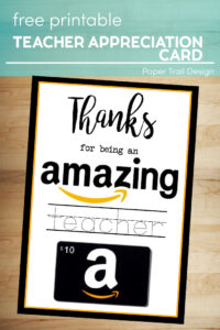 Amazon gift card on a teacher appreciation card on wood background with text overlay- free printable teacher appreciation card