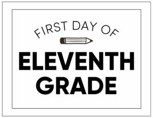 First day of eleventh grade sign