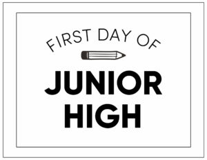 First day of junior high sign