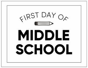 First day of middle school sign