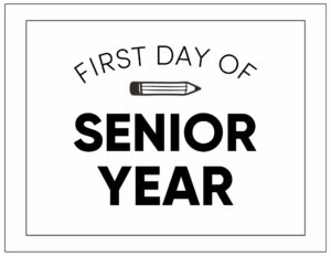 First day of semior year sign