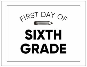 First day of sixth grade sign