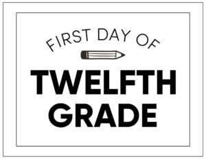 First day of twelfth grade sign