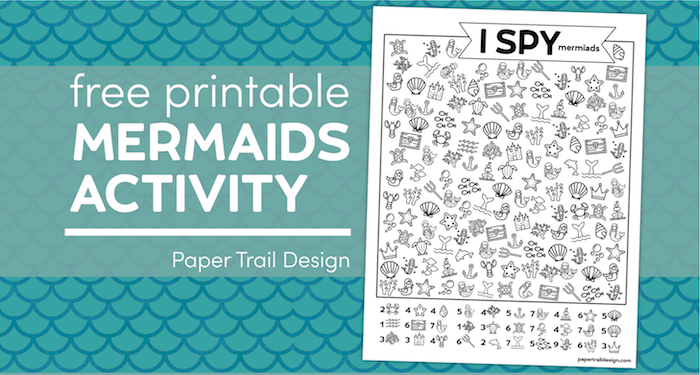 Mermaid themed I spy page ongreen and blue mermaid scales background with text overlay - free printable mermaids activity