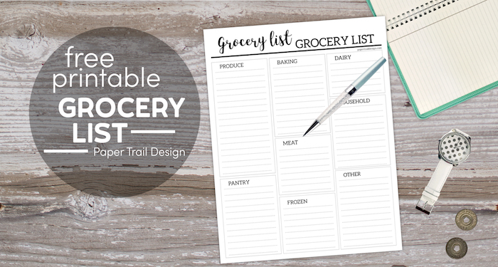 Printable grocery list with pen laying over top and notebook, tokens, cofee, and watch lying on a wood background with text overlay- free printable grocery list