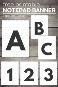Letters A,B,C, and numbers 1,2,3 on a banner that looks like a notepad on wood background with text overlay- free printable notepad banner