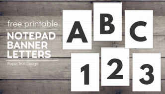 Letters A,B,C, and numbers 1,2,3 on a banner that looks like a notepad on wood background with text overlay- free printable notepad banner letters