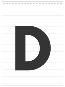 Letter D back to school banner letter designed to look like a notepad.