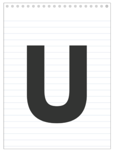 Letter U back to school banner letter designed to look like a notepad.