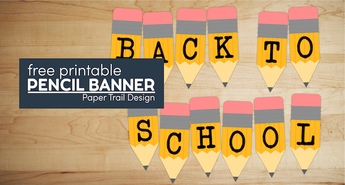 Pencil banner letters that say back to school with text overlay- free printable pencil banner