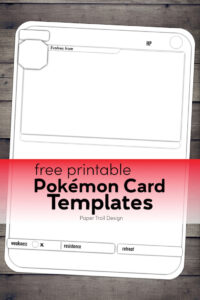 Pokemon eveolution card black and white template on wood background with text overlay- free printable Pokemon card templates