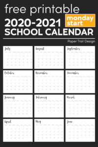school year calendar with text overlay-free printable 2020-2021 monday start school calendar