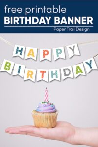 happy birthday banner with purple cupcake laying on an open hand with text overlay- free printable birthday banner