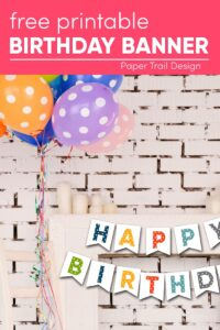 Happy birthday banner on mantel with balloons with text overlay- free printable birthday banner
