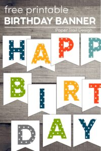 Colorful polka dot happy birthday banner on wood background with text overlay- free printable birthday banner