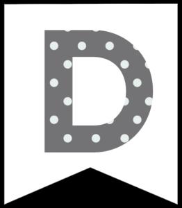Letter D grey polka dot banner pennet for happy birthday sign
