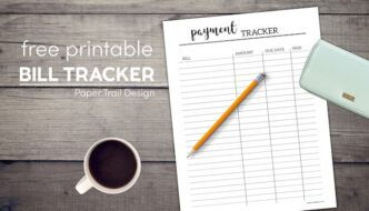 Printable payment tracker page with pencil and coffee cup with text overlay- free printable bill tracker