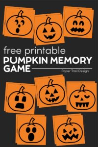 Orange memory game cards with jack-o-lantern faces with text overlay- free printable pumpkin memory game