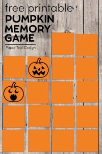 Orange memory game cards with two jack-o-lantern faces flipped over with text overlay- free printable pumpkin memory game