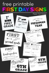 Various first day of school signs with text overlay- free printable first day signs
