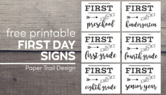 First day of school signs including preschoo, kindergarten, first grade, fourth grade, eighth grade and senior year of high school with text overlay-free printable first day signs