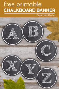 Chalkboard banner letters a,b,c,x,y,z with leaves and text overlay- free printable chalkboard banner