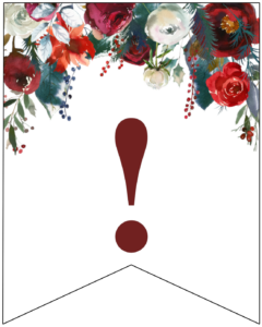 Exclamation Point Christmas pennant banner with red and green Christmas flowers