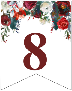 Number 8 Christmas pennant banner with red and green Christmas flowers