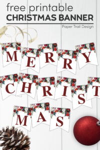 Merry Christmas banner printable letters with pinecone, ornament, and ribbon with text overlay free printable Christmas banner