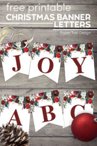 Free Christmas banner letters spelling joy and abc with pinecone, ornament, and gold ribbon with text overlay- free printable Christmas banner letters