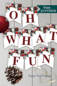 Free Christmas banner letters Oh What fun with pinecone, ornament, and ribbon with text overlay- free printable
