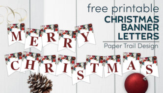 Merry Christmas banner printable letters with pinecone, ornament, and ribbon with text overlay- free printable Christmas banner letters