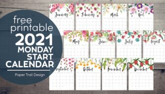 Monday start 2021 floral calendar pages with text overlay- free printable 2021 Monday start calendar