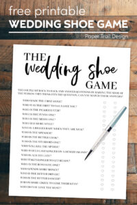 Wedding shoe game with instructions and questions and pen with text overlay- free printbale wedding shoe game