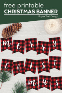 Rustic plaid Merry Christmas banner with pincone and pine branches with text overlay- free printable Christmas banner