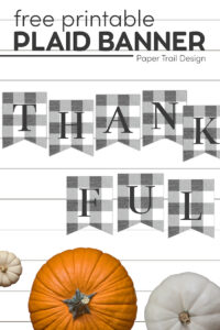 Thankful banner sign in rustic plaid with pumpkins and text overlay- free printable plaid banner