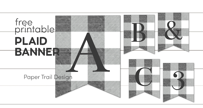 Gray and white plaid banner pennants with text overlay- free printable plaid banner