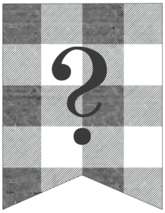 Question Mark gray and white plaid buffalo check banner pennant free printable.