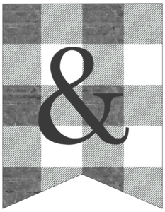 Ampersand and sign gray and white plaid buffalo check banner pennant free printable.