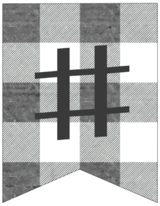 Hashtag gray and white plaid buffalo check banner pennant free printable.