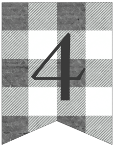 Number 4 gray and white plaid buffalo check banner pennant free printable.