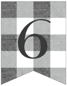 Number 6 gray and white plaid buffalo check banner pennant free printable.