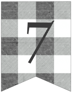 Number 7 gray and white plaid buffalo check banner pennant free printable.