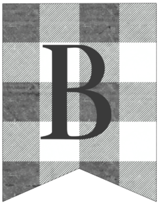 Letter B gray and white plaid buffalo check banner pennant free printable.